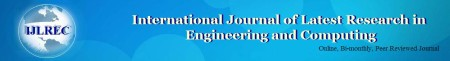International Journal of Latest Research in Engineering and Computing