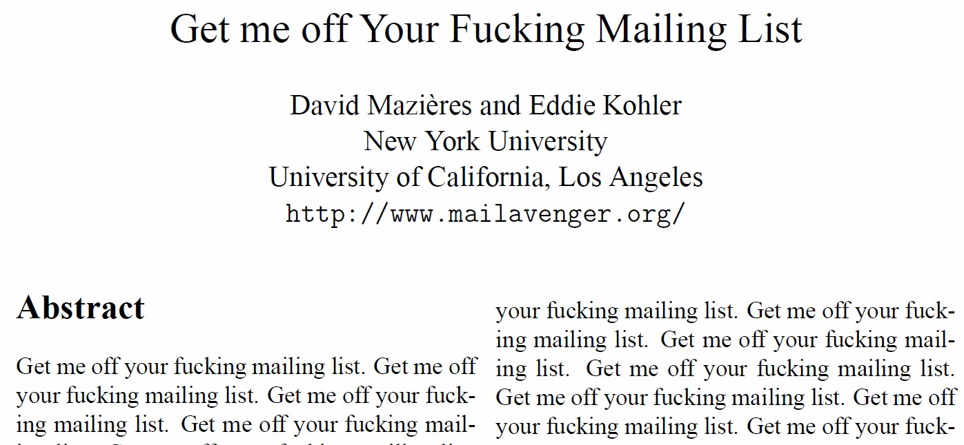 "Academic-looking paper, whose text is merely the sentence ""Get me off your fucking mailing list."" repeated."