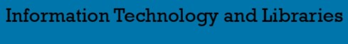 Information Technology and Libraries (ITAL)