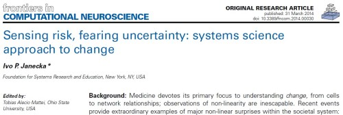 Sensing risk, fearing uncertainty systems science approach to change