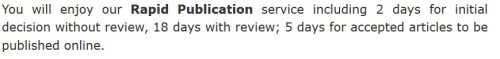 In other words, they don't do peer review and accept everything.